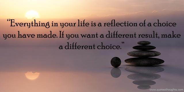 Cuộc đời là hệ quả của những lựa chọn